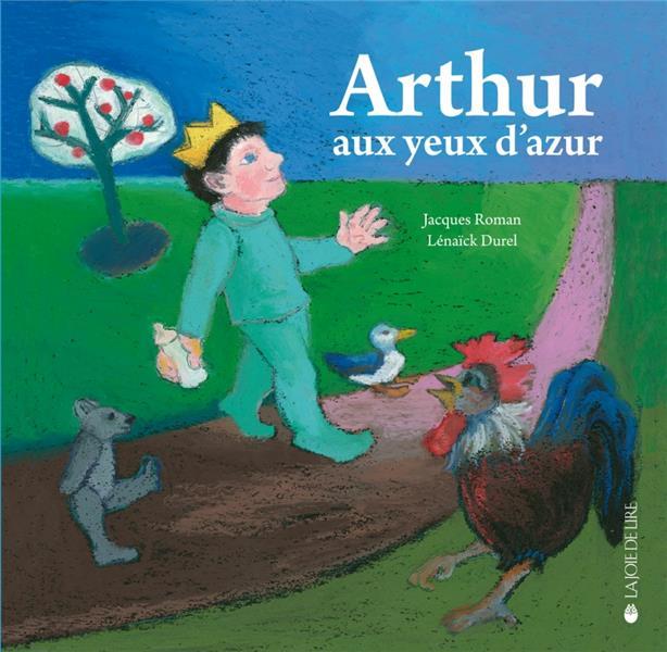 ARTHUR AUX YEUX D'AZUR
