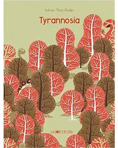TYRANNOSIA