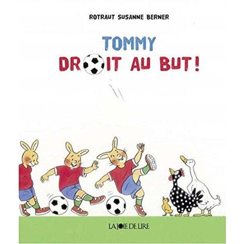 TOMMY DROIT AU BUT !