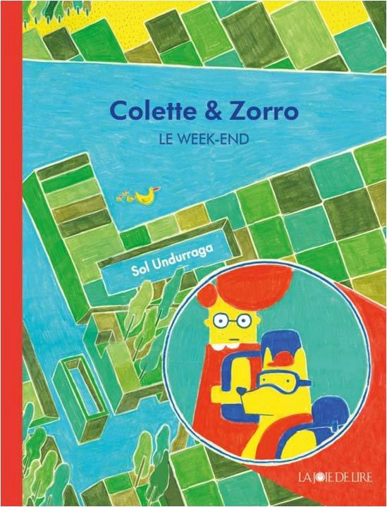 COLETTE ET ZORRO - LE WEEK-END