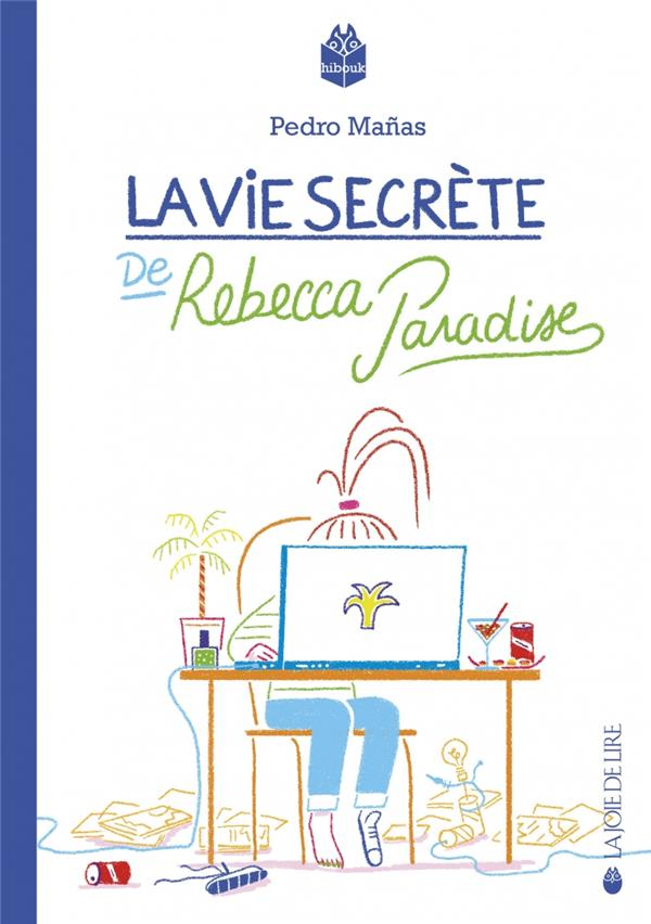 LA VIE SECRETE DE REBECCA PARADISE