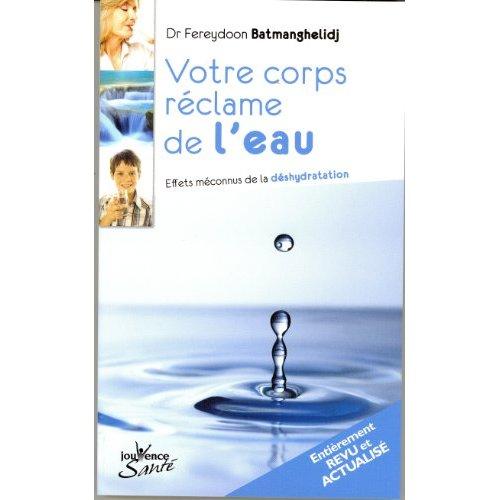 CORPS RECLAME DE L'EAU (VOTRE)