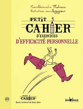 PETIT CAHIER D'EXERCICES D'EFFICACITE PERSONNELLE