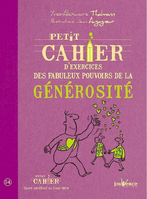 PETIT CAHIER D'EXERCICES DES FABULEUX POUVOIRS DE LA GENEROSITE