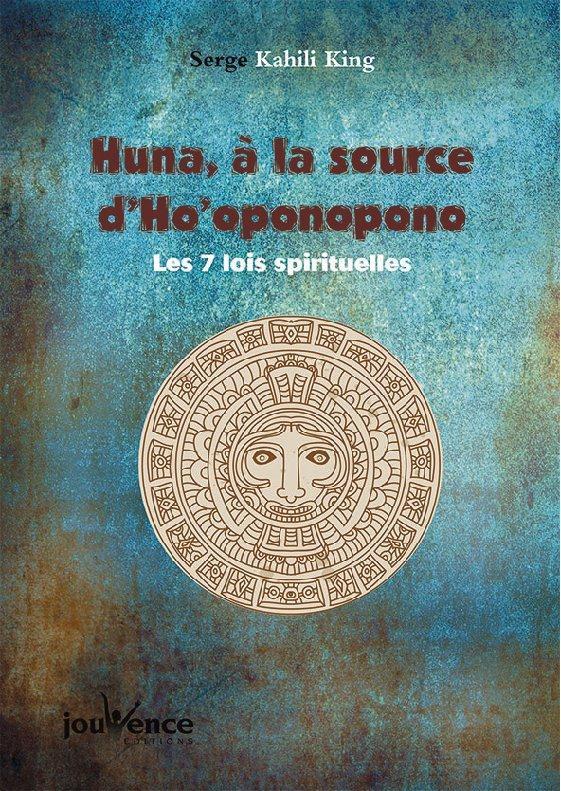 HUNA A LA SOURCE D'HO OPONOPONO