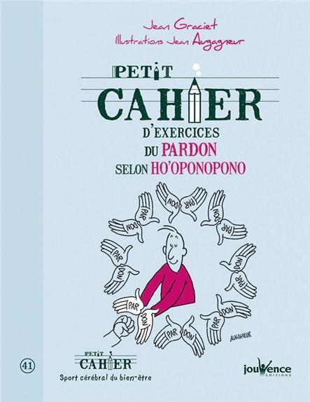 PETIT CAHIER D'EXERCICES DU PARDON SELON HO'OPONOPONO