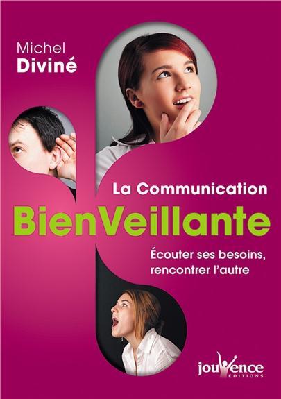 COMMUNICATION BIENVEILLANTE (LA)