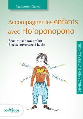 ACCOMPAGNER LES ENFANTS AVEC HO'OPONOPONO