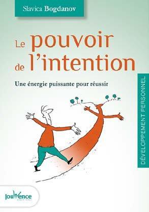 POUVOIR DE L'INTENTION (LE)