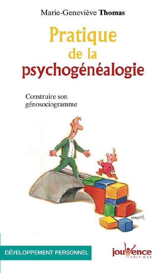 PRATIQUE DE LA PSYCHOGENEALOGIE