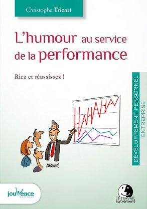 HUMOUR AU SERVICE DE LA PERFORMANCE (L')