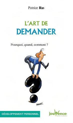 ART DE DEMANDER (L')