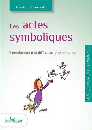 ACTES SYMBOLIQUES (LES)