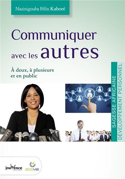 COMMUNIQUER AVEC LES AUTRES