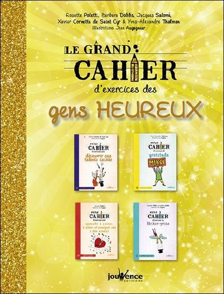 GRAND CAHIER D'EXERCICES DES GENS HEUREUX (LE)