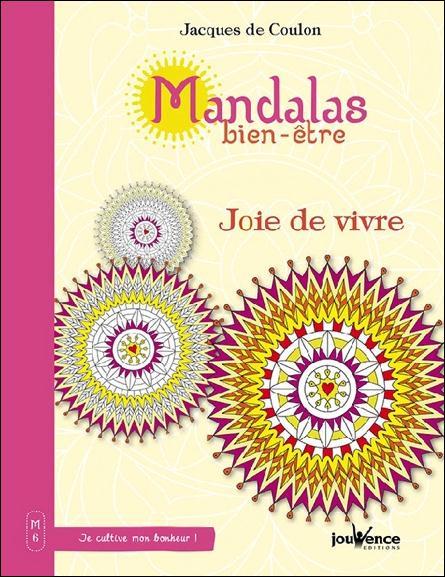 MANDALAS BIEN-ETRE JOIE DE VIVRE