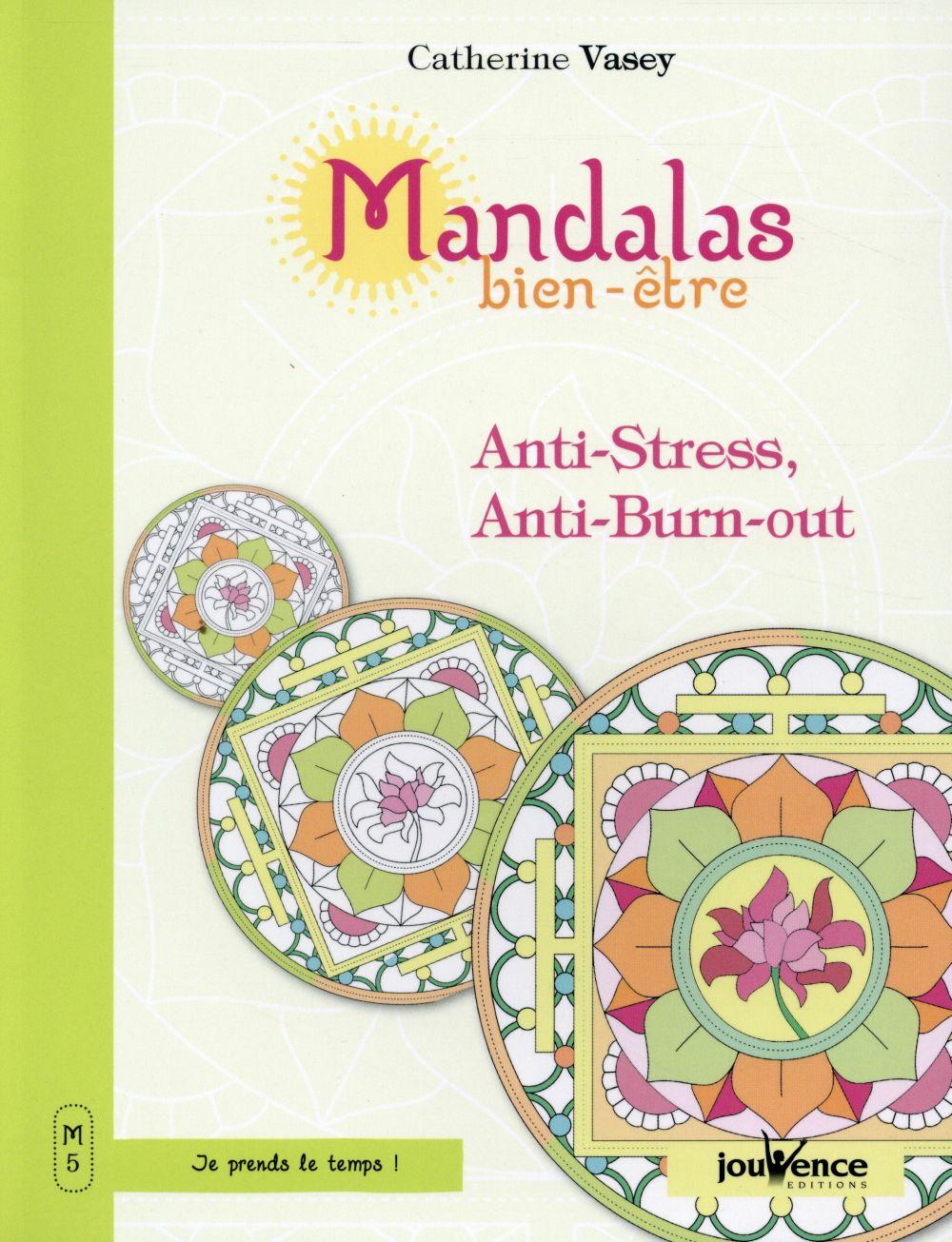 MANDALAS BIEN-ETRE ANTI-STRESS ANTI-BURN-OUT