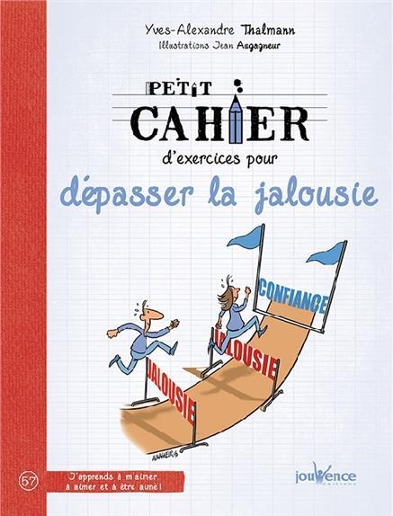 PETIT CAHIER D'EXERCICES POUR SURMONTER LA JALOUSIE