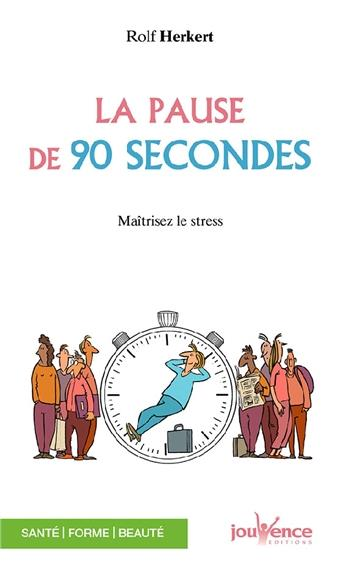 PAUSE DE 90 SECONDES (LA)