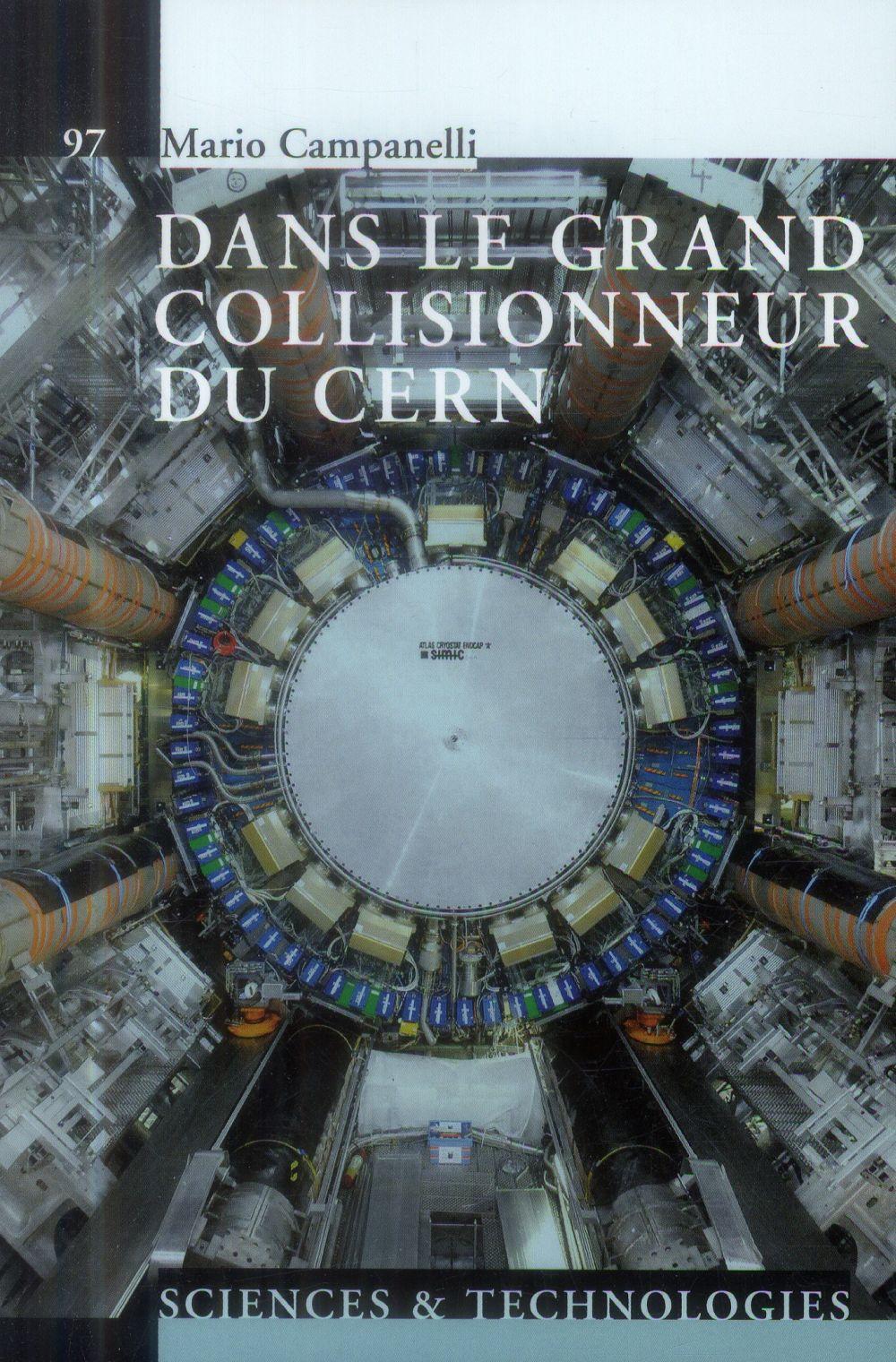DANS LE GRAND COLLISIONNEUR DU CERN