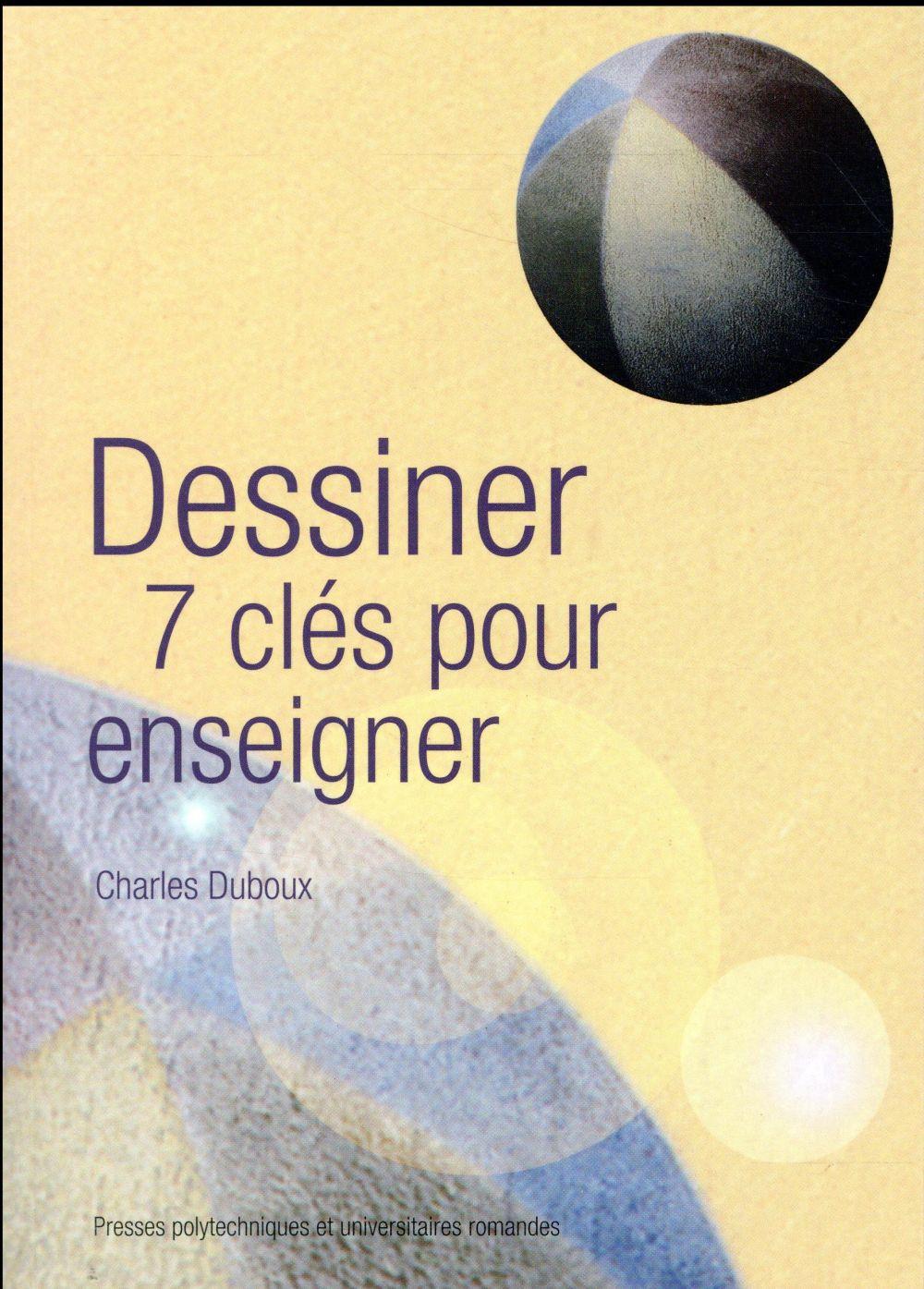DESSINER  7 CLES POUR ENSEIGNER