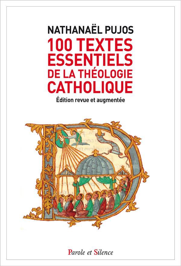 100 TEXTES ESSENTIELS DE LA THEOLOGIE CATHOLIQUE NED