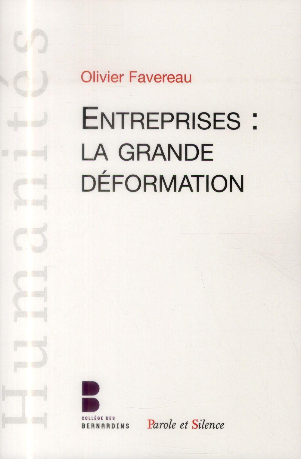 L ENTREPRISE LA GRANDE DEFORMATION