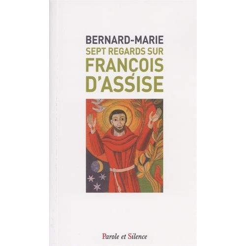 SEPT REGARDS SUR FRANCOIS D'ASSISE