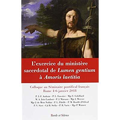 L'EXERCICE DU MINISTERE SACERDOTAL DE LUMEN GENTIUM A AMORIS