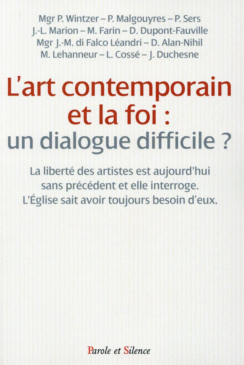 L ART CONTEMPORAIN ET LA FOI UN DIALOGUE DIFFICILE