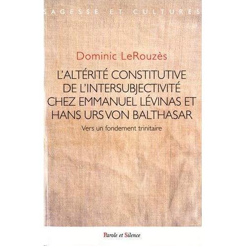 L ALTERITE CONSTITUTIVE DE L'INTERSUBJECTIVITE