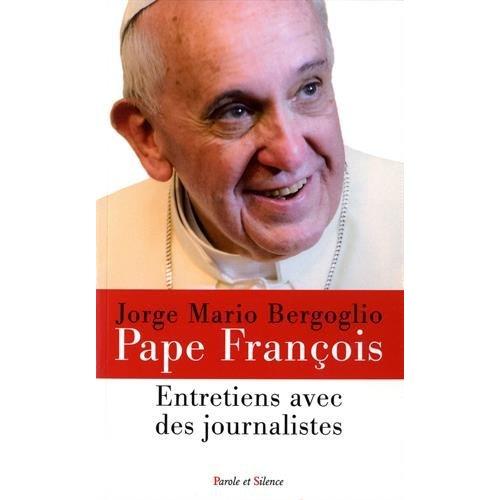 ENTRETIENS AVEC DES JOURNALISTES