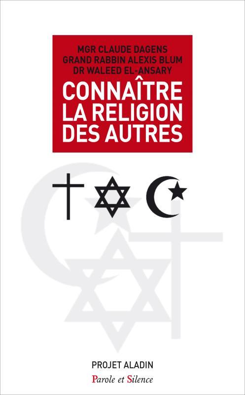 CONNAITRE LA RELIGION DES AUTRES