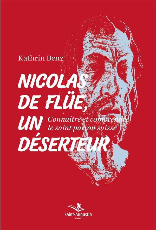 NICOLAS DE FLUE UN DESERTEUR