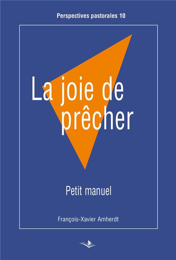 JOIE DE PRECHER (LA)