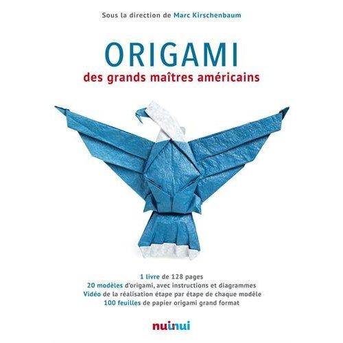 ORIGAMI DES GRANDS MAITRES AMERICAINS