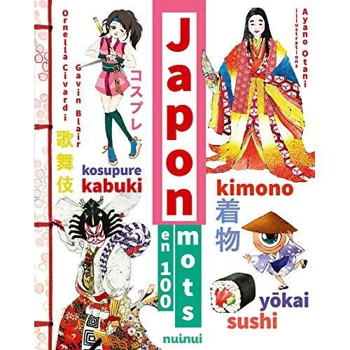 JAPON EN 100 MOTS - NOUVELLE EDITION AUGMENTEE