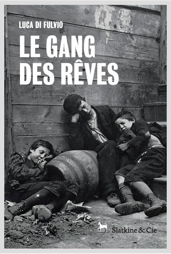 GANG DES REVES (LE)