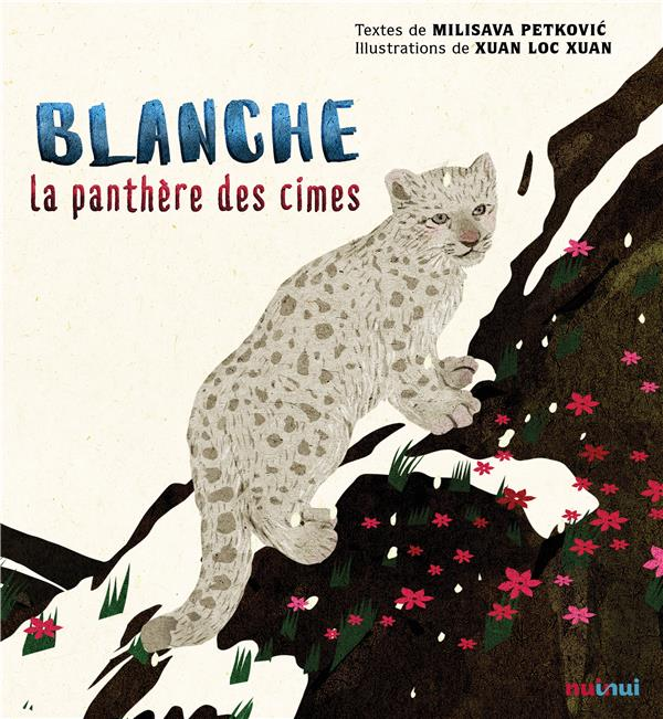 ANIMAUX EN DANGER - BLANCHE LA PANTHERE DES CIMES