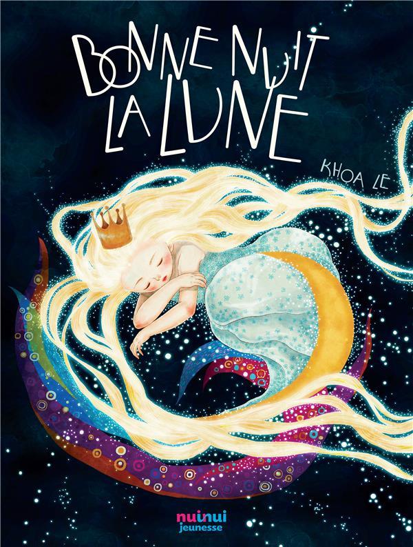 BONNE NUIT, LA LUNE ! (COLL. DES CONTES POUR REVER)
