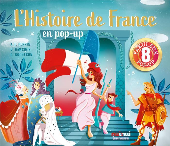 L'HISTOIRE DE FRANCE EN POP-UP