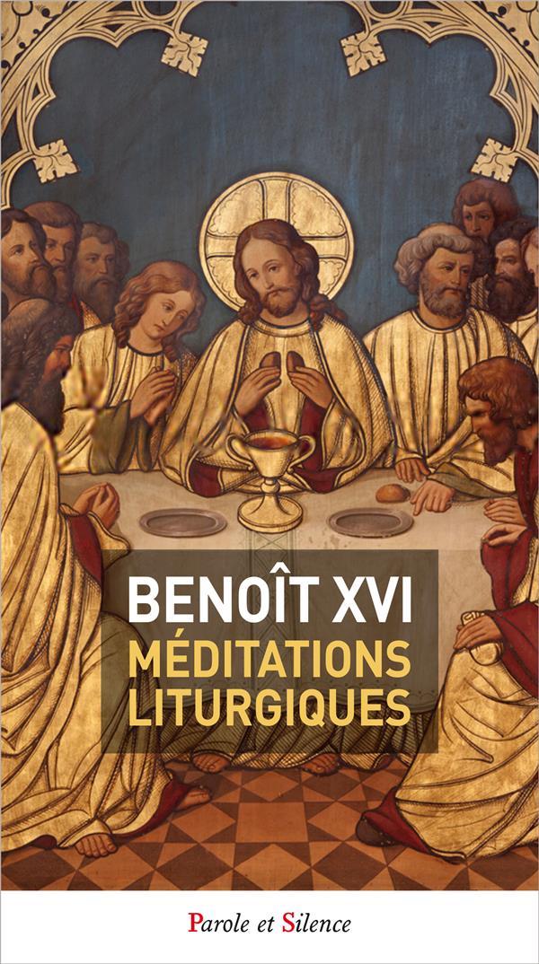 MEDITATIONS SELON LE TEMPS LITURGIQUE