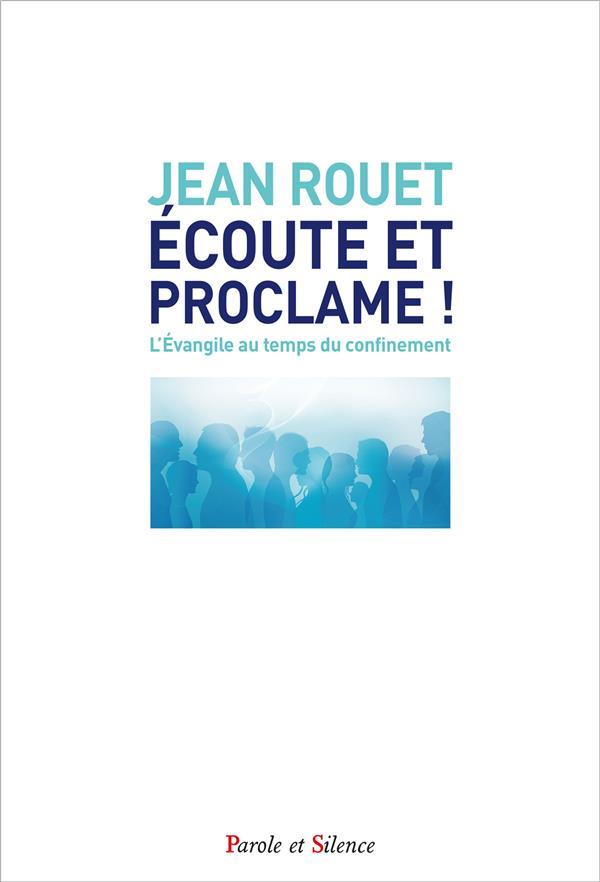 ECOUTE ET PROCLAME - L'EVANGILE AU TEMPS DU CONFINEMENT