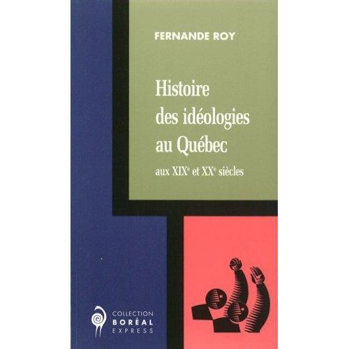 HISTOIRE DES IDEOLOGIES AU QUEBEC