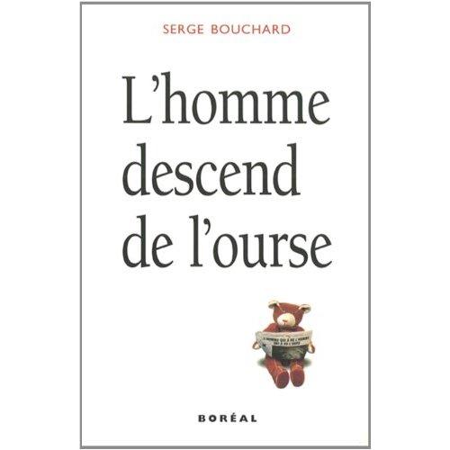 L'HOMME DESCEND DE L'OURSE