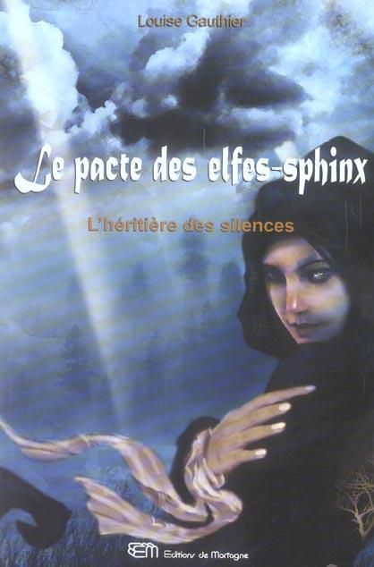 PACTE DES ELFES-SPHINX TOME 2