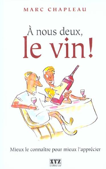 A NOUS DEUX LE VIN T 01