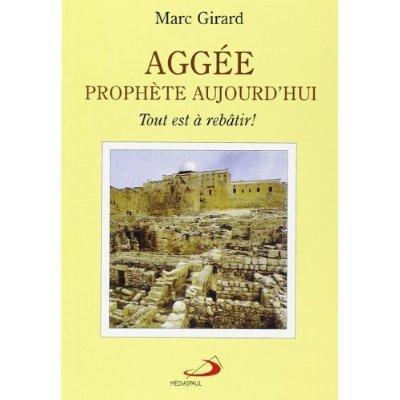 AGGEE PROPHETE AUJOURD'HUI