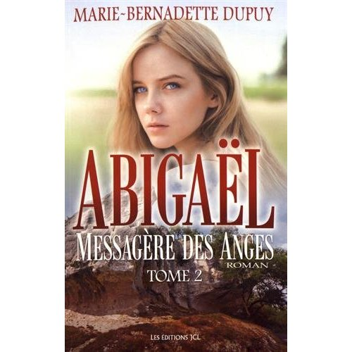ABIGAEL V 02 MESSAGERE DES ANGES