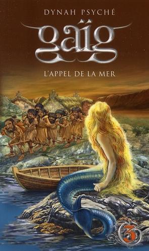 GAIG - TOME 3 L'APPEL DE LA MER